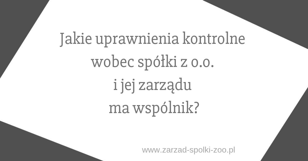 nadzór w spółce z o.o.